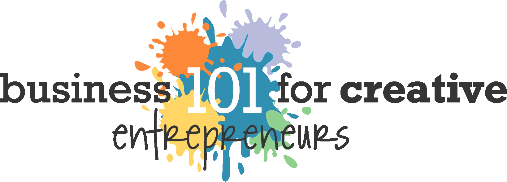 Business 101 for Creative Entrepreneurs