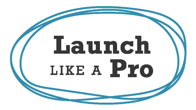Launch Like a Pro