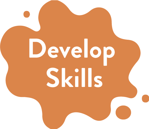 Develop Skills